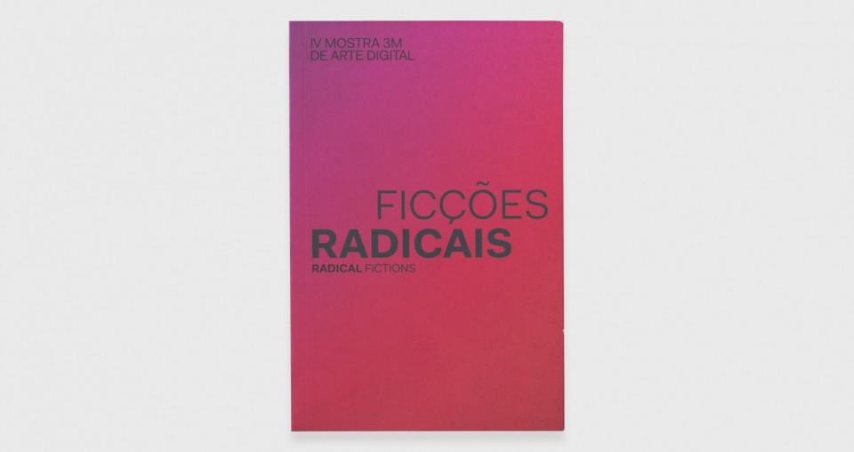 Radical Fiction, Brazil, 2013